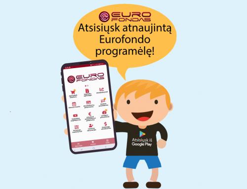Atsisiųsk atnaujintą Eurofondo programėlę!
